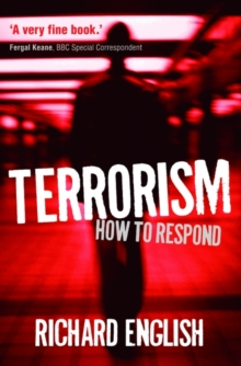 Terrorism : How to Respond, Paperback Book