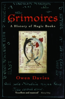 Grimoires : A History of Magic Books, Paperback / softback Book