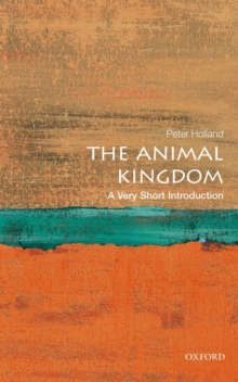 The Animal Kingdom: A Very Short Introduction, Paperback / softback Book