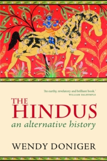 The Hindus : An Alternative History, Paperback Book