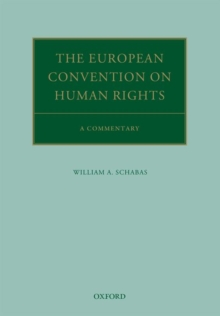 The European Convention on Human Rights : A Commentary, Hardback Book