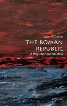The Roman Republic: A Very Short Introduction, Paperback Book