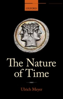 The Nature of Time, Hardback Book
