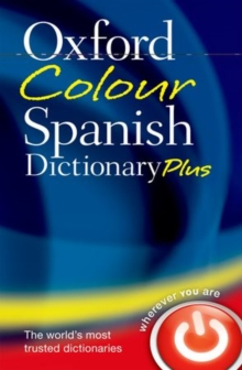 Oxford Colour Spanish Dictionary Plus, Paperback / softback Book