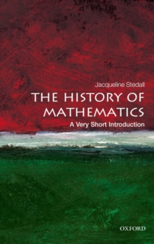 The History of Mathematics: A Very Short Introduction, Paperback / softback Book