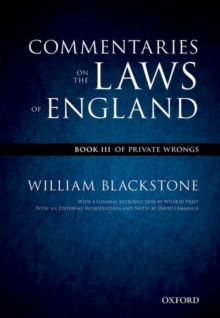 The Oxford Edition of Blackstone's: Commentaries on the Laws of England : Book III: Of Private Wrongs, Paperback Book