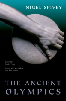 The Ancient Olympics, Paperback Book