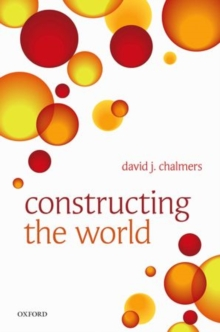 Constructing the World, Hardback Book