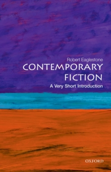 Contemporary Fiction: A Very Short Introduction, Paperback / softback Book