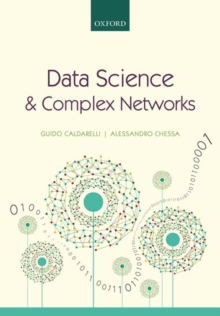 Data Science and Complex Networks : Real Case Studies with Python, Hardback Book