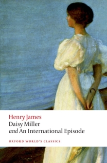 Daisy Miller and an International Episode, Paperback Book