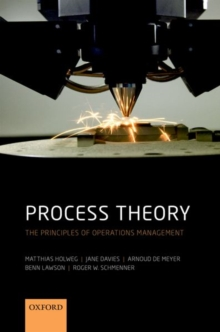 Process Theory : The Principles of Operations Management, Paperback Book