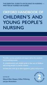 Oxford Handbook of Children's and Young People's Nursing, Paperback Book