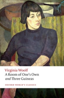 A Room of One's Own and Three Guineas, Paperback / softback Book