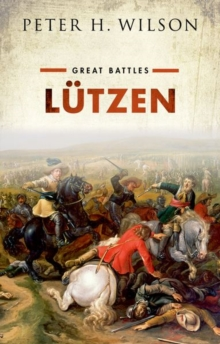 Lutzen : Great Battles, Hardback Book