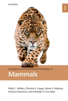 Ecological and Environmental Physiology of Mammals, Paperback / softback Book