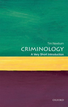 Criminology: A Very Short Introduction, Paperback / softback Book