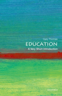Education: A Very Short Introduction, Paperback / softback Book