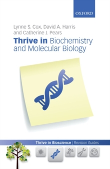 Thrive in Biochemistry and Molecular Biology, Paperback Book