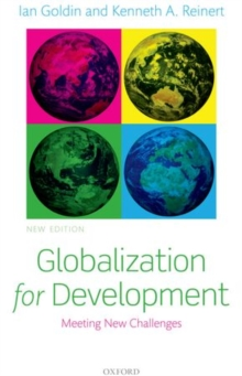 Globalization for Development : Meeting New Challenges, Hardback Book