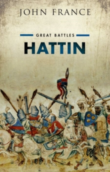 Hattin : Great Battles, Hardback Book
