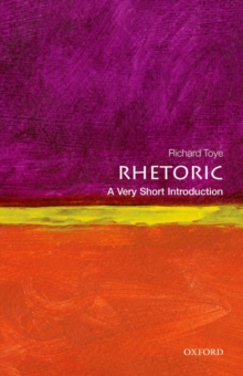 Rhetoric: A Very Short Introduction, Paperback / softback Book