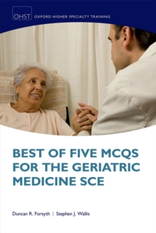 Best of Five MCQs for the Geriatric Medicine SCE, Paperback / softback Book