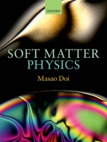Soft Matter Physics, Hardback Book