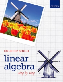 Linear Algebra : Step by Step, Paperback / softback Book