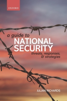 A Guide to National Security : Threats, Responses and Strategies, Paperback / softback Book