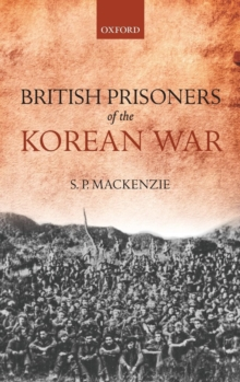 British Prisoners of the Korean War, Hardback Book