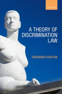 A Theory of Discrimination Law, Hardback Book