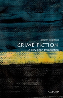 Crime Fiction: A Very Short Introduction, Paperback / softback Book