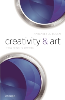 Creativity and Art : Three Roads to Surprise, Paperback / softback Book