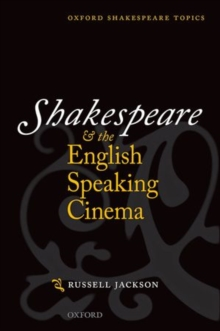 Shakespeare and the English-speaking Cinema, Paperback / softback Book