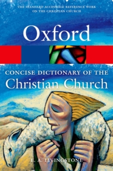The Concise Oxford Dictionary of the Christian Church, Paperback Book