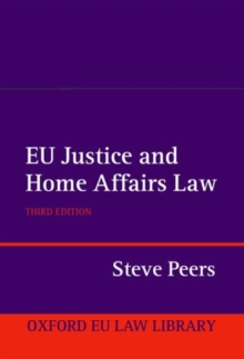 EU Justice and Home Affairs Law, Paperback Book
