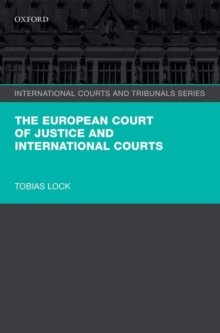 The European Court of Justice and International Courts, Hardback Book