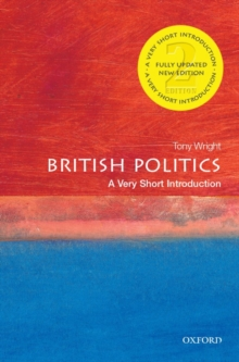 British Politics: A Very Short Introduction, Paperback / softback Book