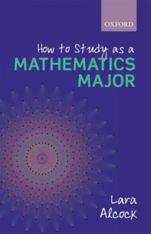 How to Study as a Mathematics Major, Paperback Book