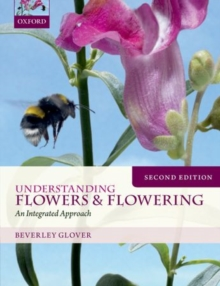 Understanding Flowers and Flowering Second Edition, Paperback Book