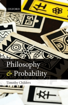 Philosophy and Probability, Paperback / softback Book