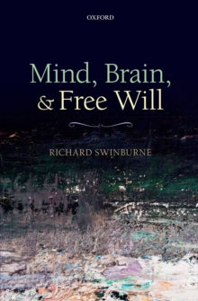 Mind, Brain, and Free Will, Paperback Book
