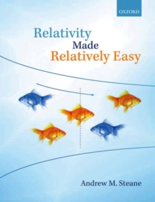 Relativity Made Relatively Easy, Paperback Book