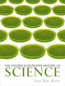 The Oxford Illustrated History of Science, Hardback Book