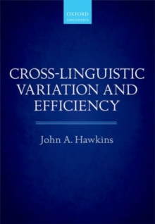 Cross-Linguistic Variation and Efficiency, Paperback Book