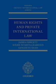 Human Rights and Private International Law, Hardback Book