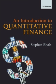 An Introduction to Quantitative Finance, Paperback Book