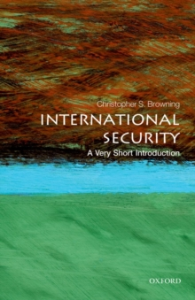International Security: A Very Short Introduction, Paperback / softback Book