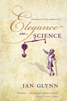 Elegance in Science : The beauty of simplicity, Paperback Book
